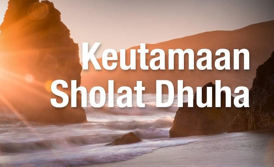 Urusan Mudah dengan Sholat Dhuha