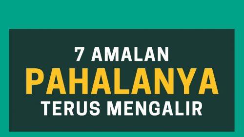 7 Amal Jariyah untuk Bekal Akhirat
