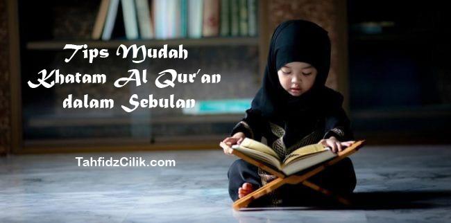 Tips Mudah Khatam Al Qur'an dalam Sebulan